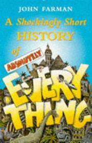 Cover of: Shockingly Short History of Absolutely E