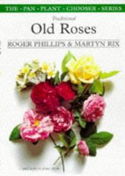 Cover of: Traditional old roses