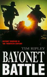 Cover of: Bayonet Battle: Bayonet Warfare in the 20th Century