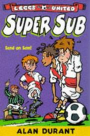 Cover of: Super Sub (Leggs United) | Alan Durant