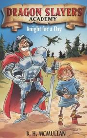 Cover of: Knight for a Day (Dragon Slayers' Academy)