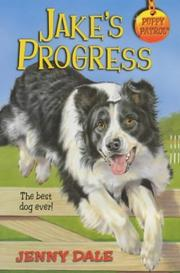 Cover of: Jake's Progress (Puppy Patrol) | Jenny Dale