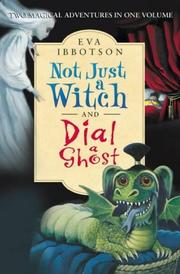Cover of: Not Just a Witch and Dial a Ghost