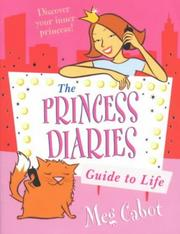 Cover of: The Princess Diaries Guide to Life (The Princess Diaries)