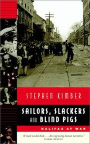 Cover of: Sailors, Slackers, and Blind Pigs - Halifax at War