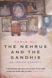 Cover of: The Nehrus and the Gandhis: an Indian dynasty