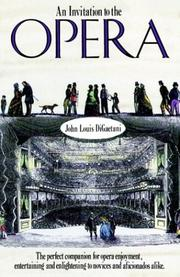 Cover of: An invitation to the opera | John Louis DiGaetani