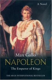 Cover of: The Emperor of Kings: A Novel (Napoleon series)