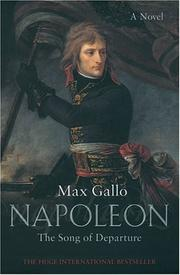 Cover of: The Song of Departure: A Novel (Napoleon series)
