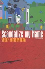 Cover of: Scandalize my name: selected poems