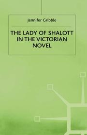 The Lady of Shalott in the Victorian novel by Jennifer Gribble
