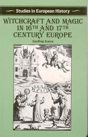 Cover of: Witchcraft and Magic in 16th and 17th-Century Europe (Studies in European History) | Geoffrey Scarre