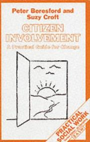Citizen Involvement (British Association of Social Workers (BASW) Practical Social Work) by Peter Beresford, Suzy Croft