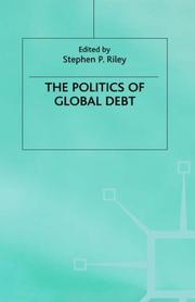 Cover of: The Politics of global debt |