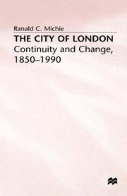 Cover of: The City of London | R. C. Michie