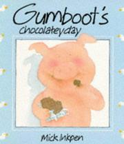 Cover of: Gumboot's Chocolatey Day (Picturemac)