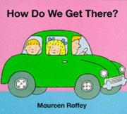 Cover of: How Do We Get There?