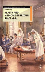Cover of: Health and Medicine in Britain Since 1860 (Social History in Perspective)