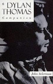Cover of: A Dylan Thomas companion: life, poetry and prose