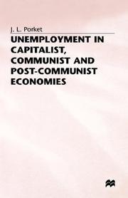 Unemployment in Capitalist, Communist, and Post-Communist Economies