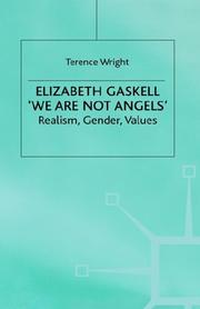 Cover of: Elizabeth Gaskell, We are not angels | T. R. Wright