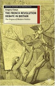 Cover of: French Revolution Debate in Britain | Gregory Claeys