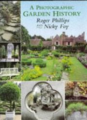 Cover of: A photographic garden history