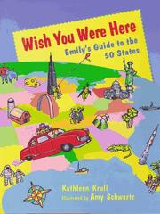 Cover of: Wish you were here: Emily's guide to the 50 states