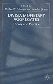 Cover of: Divisia monetary aggregates by