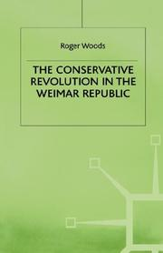 Cover of: conservative revolution in the Weimar Republic | Roger Woods