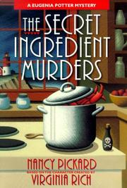 Cover of: The secret ingredient murders: A Eugenia Potter Mystery