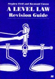Cover of: A Level law Revision Guide | Stephen Field