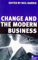 Cover of: Change and the Modern Business