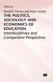 Cover of: The Politics, Sociology, and Economics of Education |