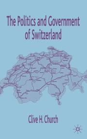 Cover of: The politics and government of Switzerland