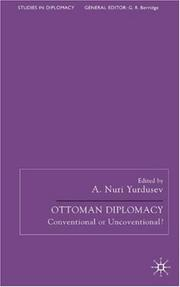 Cover of: Ottoman diplomacy |