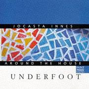 Cover of: Around the House - Underfoot (Jocasta Innes Around the House)