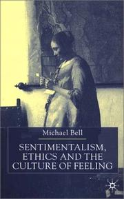 Cover of: Sentimentalism, Ethics, and the Culture of Feeling