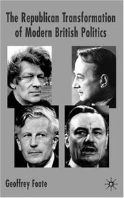 Cover of: The Republican transformation of modern British politics