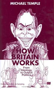 Cover of: How Britain Works