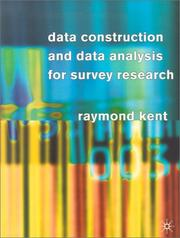 Cover of: Data Construction and Data Analysis For Survey Research