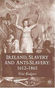 Cover of: Ireland, Slavery and Anti-Slavery: 1612-1865