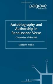 Cover of: Autobiography and authorship in Renaissance verse | Elizabeth Heale