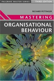 Cover of: Mastering Organisational Behaviour (Palgrave Master Series) | Richard Pettinger
