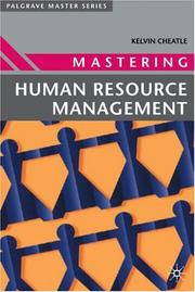 Cover of: Mastering Human Resource Management (Palgrave Masters Series (Business)) by Kelvin Cheatle