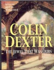 Cover of: The Jewel That Was Ours: An Inspector Morse Mystery