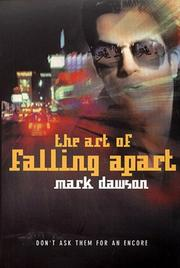 Cover of: The Art of Falling Apart