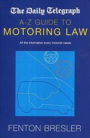 "Cover of: The ""Daily Telegraph"" A-Z Guide to Motoring Law (Telegraph a-Z Guide)"