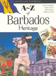 Cover of: A-Z of Barbados Heritage (Macmillan Caribbean a-Z Series) | Sean Carrington, Henry Fraser, John Gilmore, Addington Forde