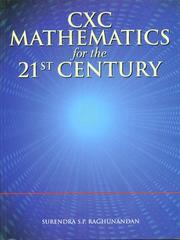 Cover of: CXC Mathematics for the 21st Century by Surendra S.P. Raghunandan